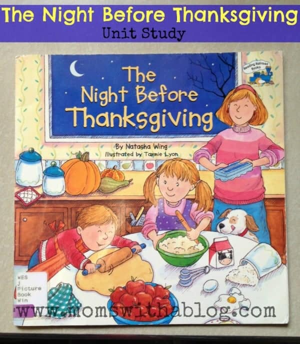 The Night Before Thanksgiving Unit Study