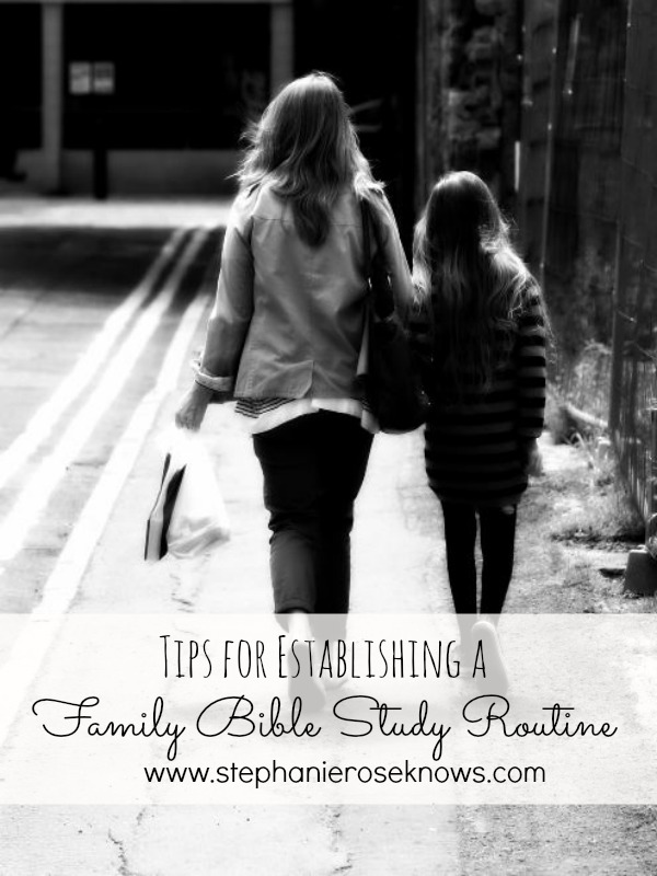 Tips for Establishing a Family Bible Study Routine