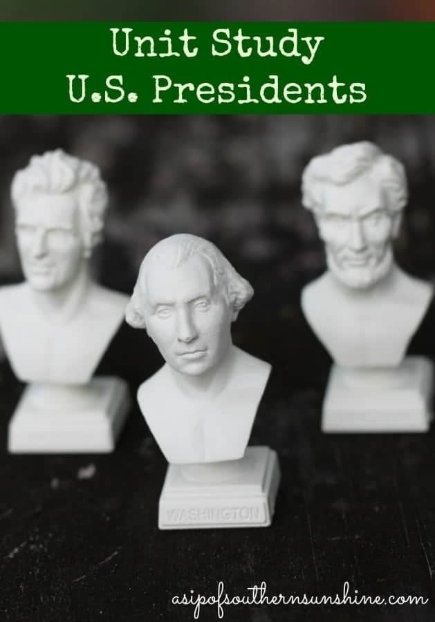 U.S. Presidents Unit Study