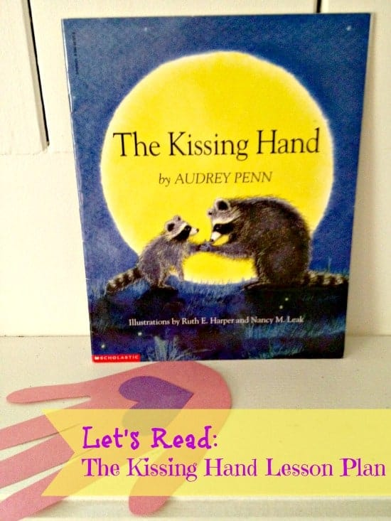 The Kissing Hand Lesson Plan