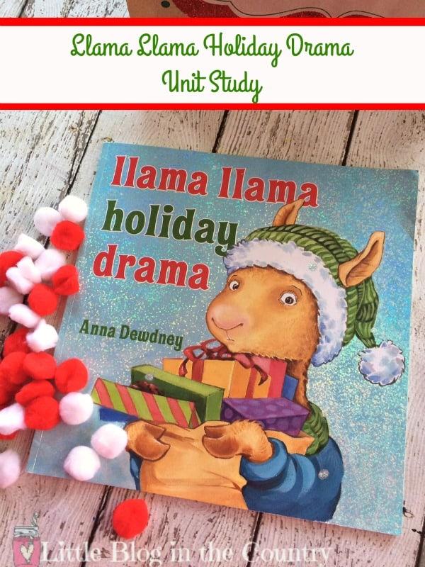 llama llama holiday drama Unit study