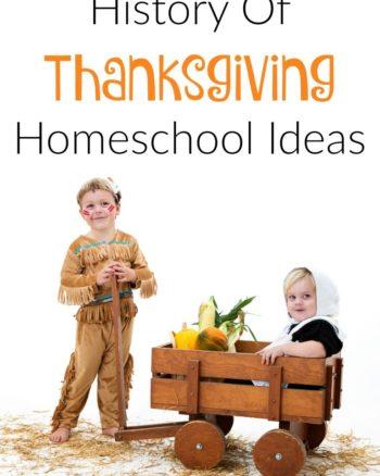 History Of Thanksgiving Homeschool Ideas
