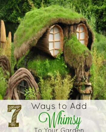 7 Ways to Add Whismy to Your Garden