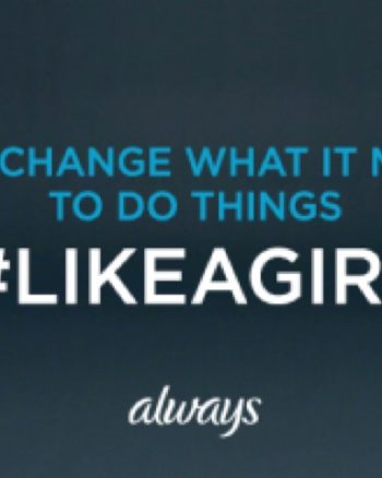 Always and Walmart Partner Up to Keep Girls Playing #LikeAGirl