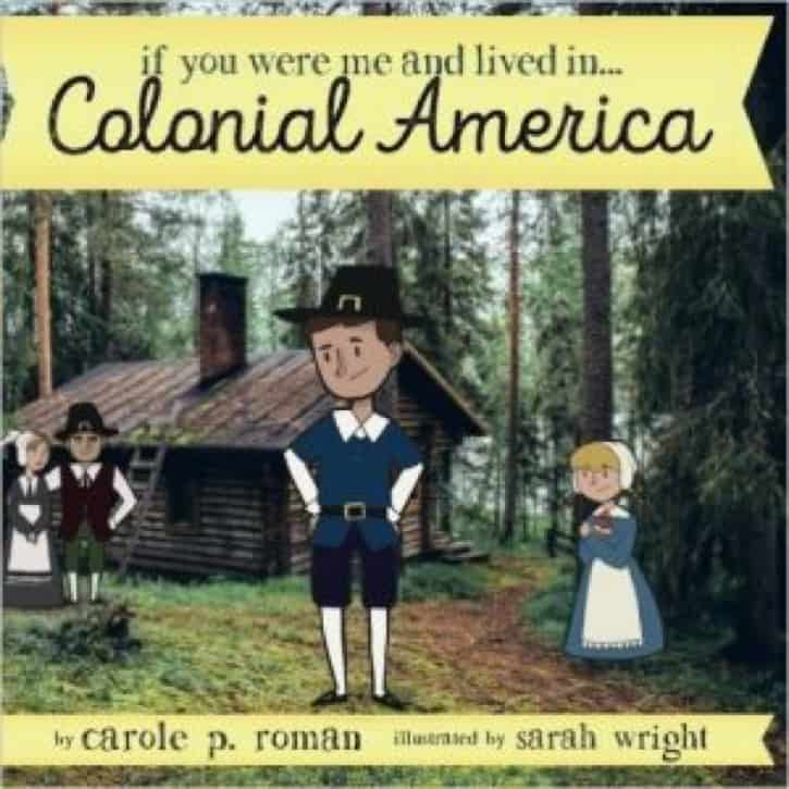 If you lived in colonial America