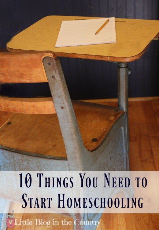 10 Things You Need to Start Homeschooling