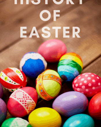 Learn more about the History of Easter with this great list of the origins and where Easter started.