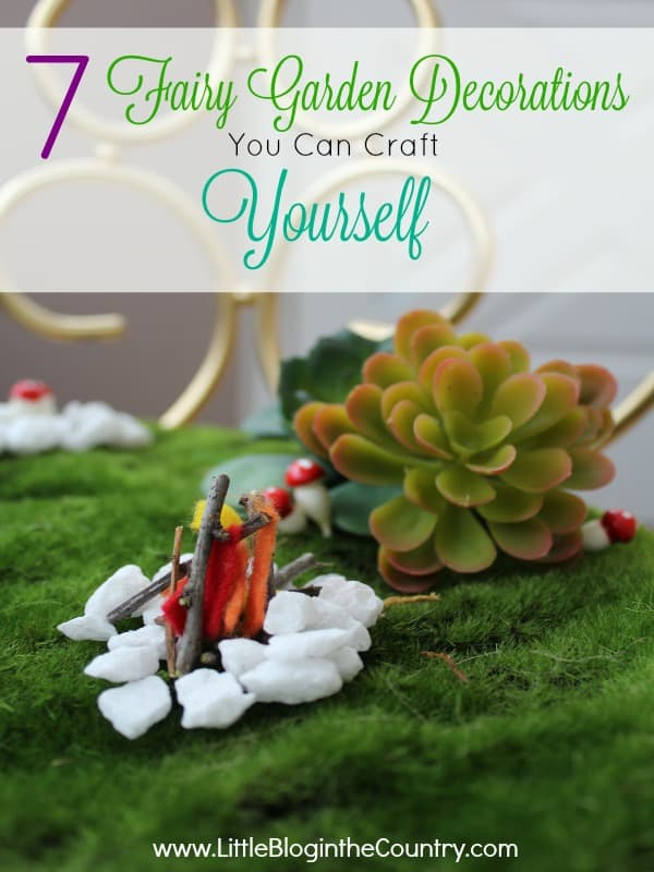 7 Fairy Garden Decorations You Can Craft Yourself