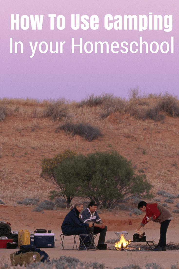 how to use camping in your homeschool