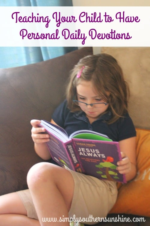 Teach Your Child to Have Daily Devotions