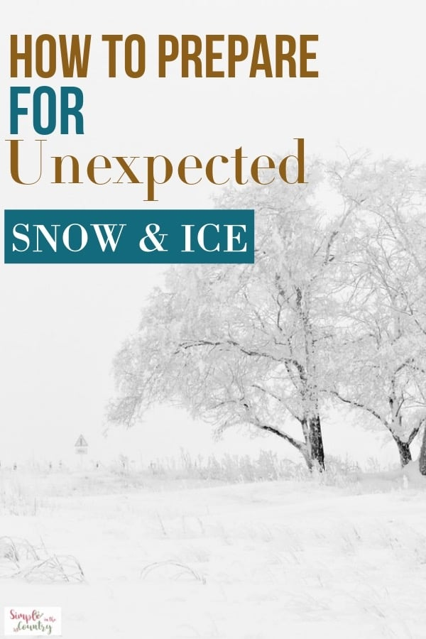 How to prepare for unexpected snow and ice