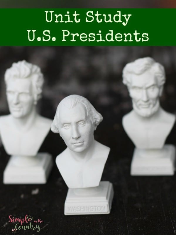US Presidents Unit Study