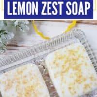 Homemade Lemon Zest Soap