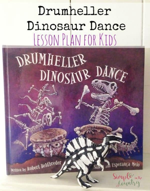Drumheller Dinosaur Dance Book based activities unit study