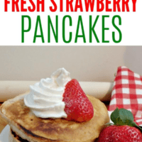 Homemade Farm Fresh Strawberry Pancakes