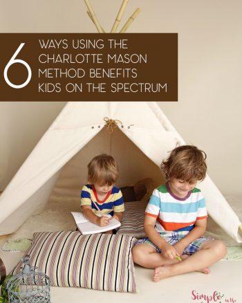 How Charlotte Mason method helps kids on the spectrum
